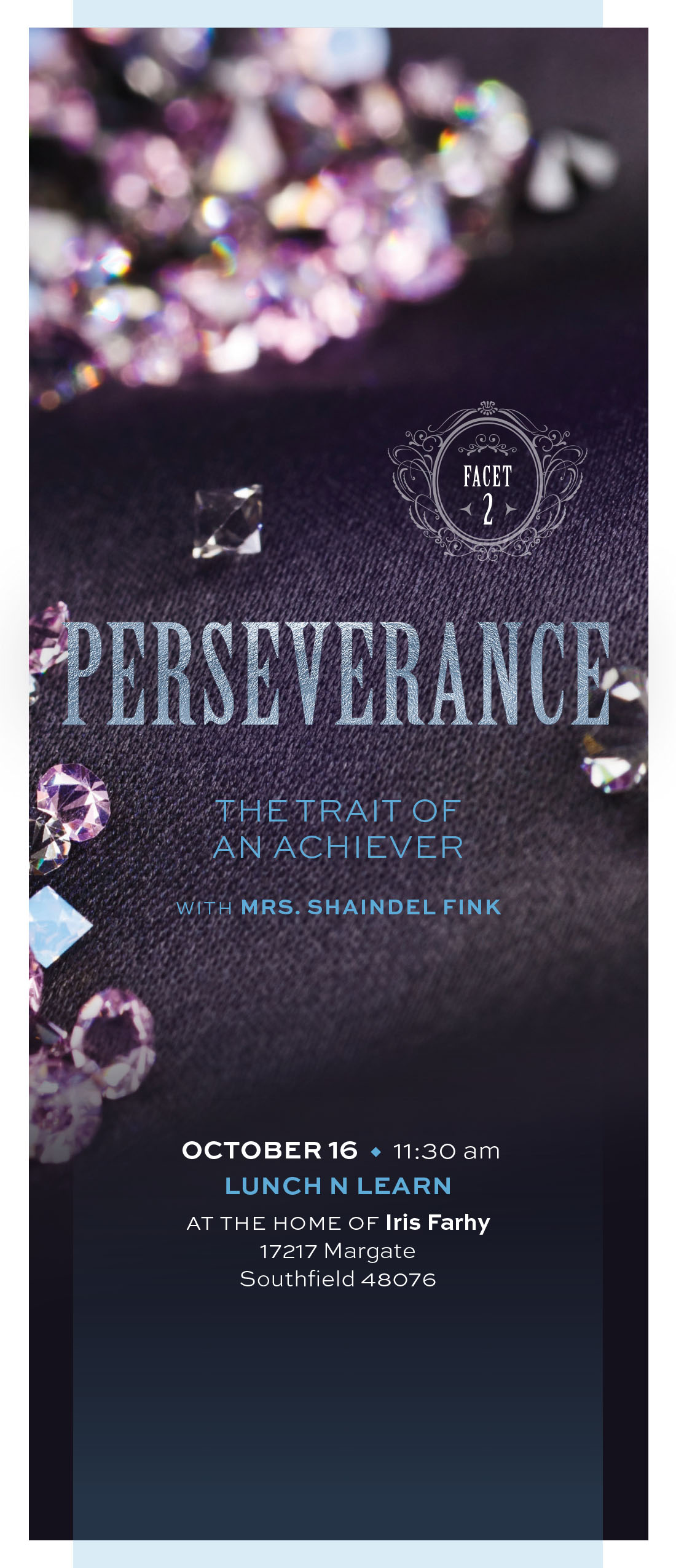 Facets - Perseverance: The Trait of an Achiever Lunch 'n Learn