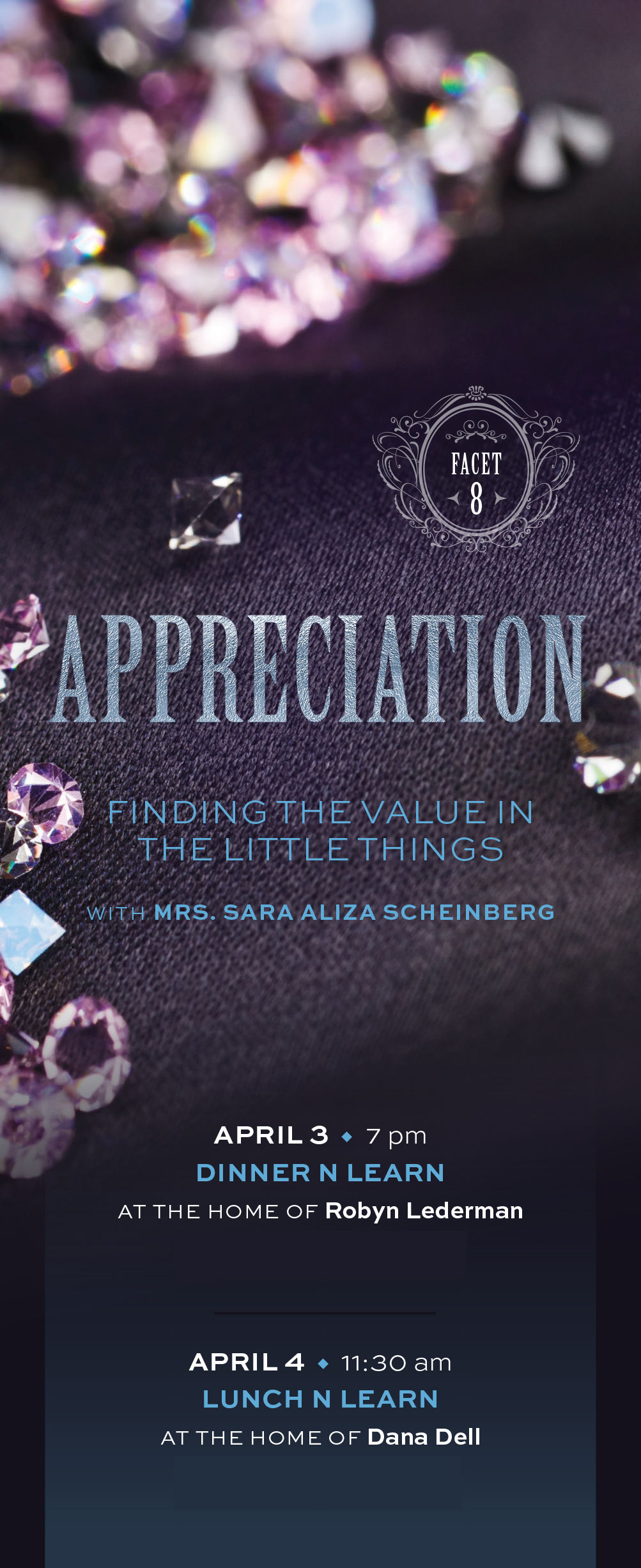 Facets - Appreciation: Finding the Value in the Little Things Dinner 'n Learn